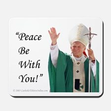 Peace Be With You! Mousepad