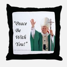 Peace Be With You! Throw Pillow