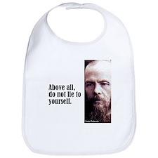 "Dostoevsky ""Above All"" Bib"
