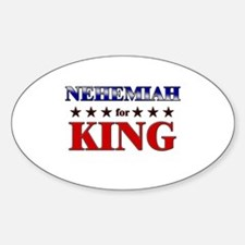NEHEMIAH for king Oval Decal