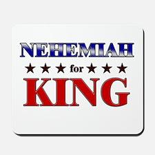 NEHEMIAH for king Mousepad