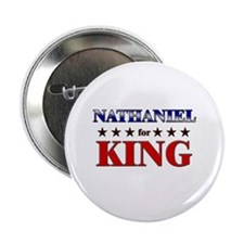 """NATHANIEL for king 2.25"""" Button"""