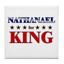 NATHANAEL for king Tile Coaster