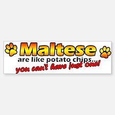 Potato Chips Maltese Bumper Bumper Bumper Sticker