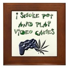 """I Smoke Pot and Play Video G Framed Tile"