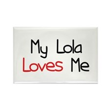 My Lola Loves Me Rectangle Magnet