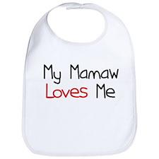 My Mamaw Loves Me Bib