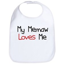 My Memaw Loves Me Bib