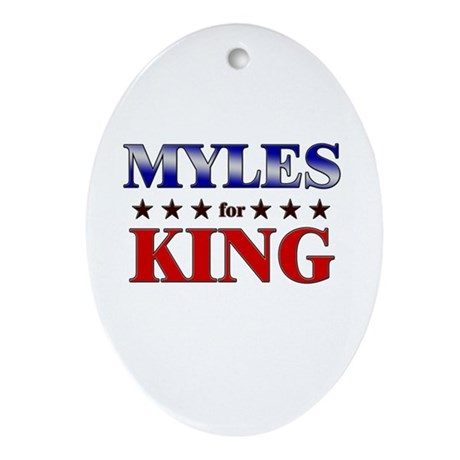 MYLES for king Oval Ornament