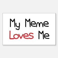 My Meme Loves Me Rectangle Decal