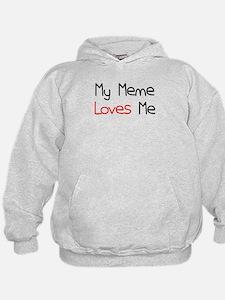 My Meme Loves Me Hoodie
