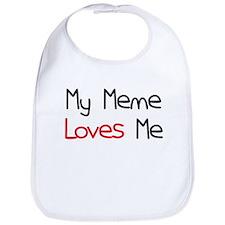 My Meme Loves Me Bib