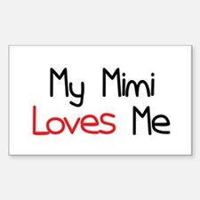My Mimi Loves Me Rectangle Bumper Stickers