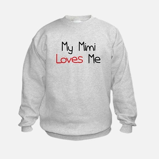 My Mimi Loves Me Sweatshirt