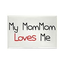 My MomMom Loves Me Rectangle Magnet