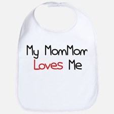 My MomMom Loves Me Bib