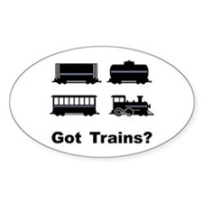 Got Trains? Oval Decal