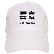 Got Trains? Baseball Cap