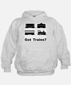 Got Trains? Hoody