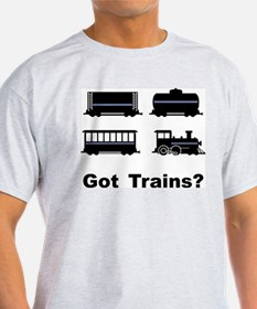 Got Trains? T-Shirt