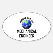 World's Coolest MECHANICAL ENGINEER Oval Decal