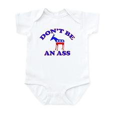 Don't Be An Ass Infant Bodysuit