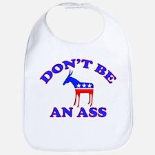 Don't Be An Ass Bib