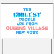 Coolest: Queens Village, NY Yard Sign