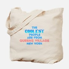 Coolest: Queens Village, NY Tote Bag