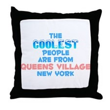 Coolest: Queens Village, NY Throw Pillow