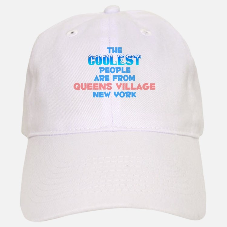 Coolest: Queens Village, NY Baseball Baseball Cap