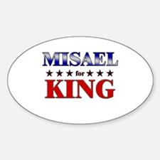 MISAEL for king Oval Decal