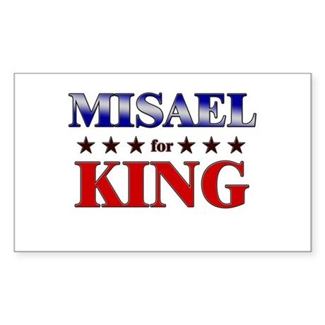MISAEL for king Rectangle Sticker