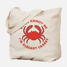 Dont Annoy Me Tote Bag