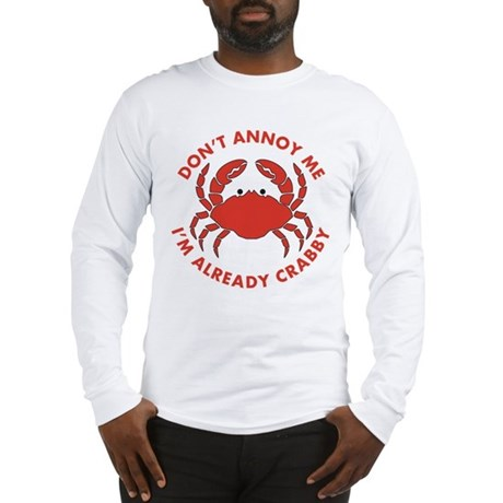 Dont Annoy Me Long Sleeve T-Shirt