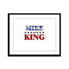 MIKE for king Framed Panel Print