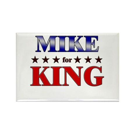 MIKE for king Rectangle Magnet