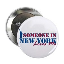 """Someone in New York 2.25"""" Button"""