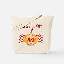 Sassy At 44 Years Tote Bag