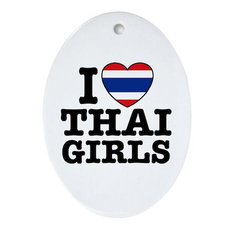 I Love Thai Girls Oval Ornament