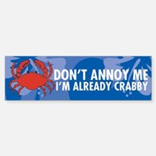 Dont Annoy Me Sticker (Bumper)