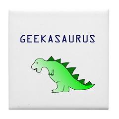 GEEKASAURUS Tile Coaster