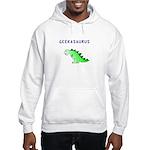 GEEKASAURUS Hooded Sweatshirt