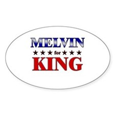 MELVIN for king Oval Decal
