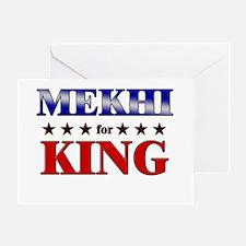 MEKHI for king Greeting Card