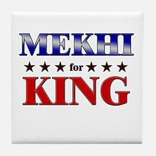MEKHI for king Tile Coaster