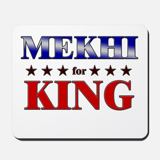 MEKHI for king Mousepad