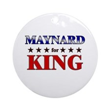 MAYNARD for king Ornament (Round)