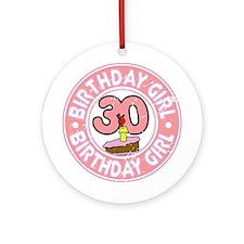 Birthday Girl #30 Ornament (Round)