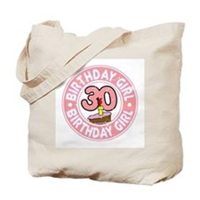 Birthday Girl #30 Tote Bag